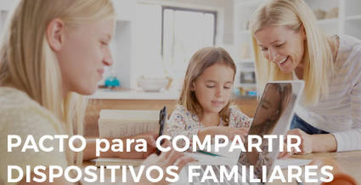 Pacto familiar para compartir los dispositivos familiares (tablets, ordenadores, etc.)